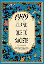 1939 el año que tu naciste rosa collado bascompte 9788488907769