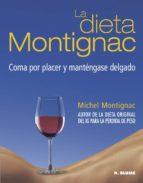la dieta montignac: coma por placer y mantengase delgado michel montignac 9788489840669