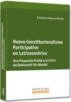 nuevo constitucionalismo participativo en latinoamerica-francisco palacios romeo-9788490144169