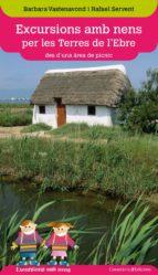 excursions amb nens per les terres de l ebre-barbara vastenavond-rafael servent arraco-9788490341469