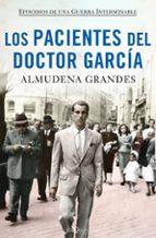 los pacientes del doctor garcia (estuche)-almudena grandes-9788490664469