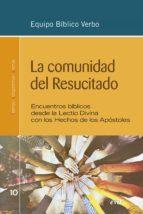 la comunidad del resucitado (ebook)-9788490734469