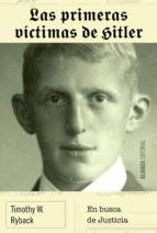 las primeras víctimas de hitler (ebook)-timothy w. ryback-9788491042969
