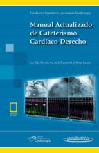 manual actualizado de cateterismo cardíaco derecho (libro + ebook ) j.a. san roman 9788491103769