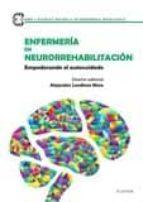 enfermeria en neurorrehabilitacion: empoderando el autocuidado-9788491130369