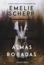 almas robadas (ebook)-emelie schepp-9788491390169