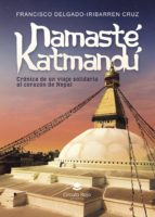namasté katmandú (ebook)-francisco delgado-iribarren cruz-9788491750369
