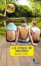 los amigos de sebastián (ebook)-tomas ortiz martinez-9788492609369