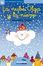 la nube olga y la nieve (primeras paginas   lp: letra cursiva) nicoletta costa 9788492702169