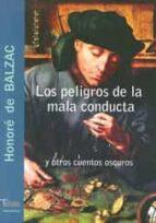 los peligros de la mala conducta y otros cuentos oscuros-honore de balzac-9788493440169