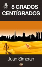 8 grados centígrados (ebook)-juan simeran-9788494112669