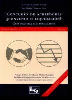 concurso de acreedores ¿convenio o liquidacion?: guia practica con formularios catalina cadenas de gea 9788494236969