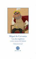 los dos regidores y otros cuentos del quijote-miguel de cervantes saavedra-9788494363269