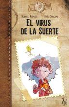 el virus de la suerte roberto aliaga raul sagospe 9788494417269