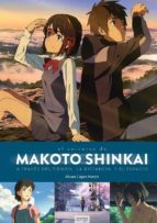 makoto shinkai: a traves del tiempo, el espacio y la distancia-alvaro lopez martin-9788494903069