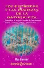 los espiritus y las fuerzas de la naturaleza: descubra el magico mundo de los gnomos, hadas, ondinas, silfos, salamandras max heindel 9788495919069