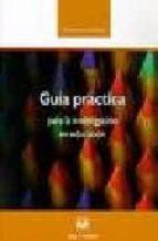 guia practica para la investigacion en educacion-samuel gento palacios-9788496094369