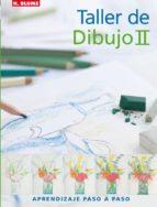 taller de dibujo ii: aprendizaje paso a paso marie claire isaaman 9788496669369