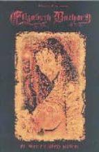 elizabeth bathory: el viaje del ataud maldito-raulo caceres-9788496756069