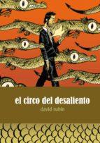 el circo del desaliento (2ª ed)-david rubin-9788496815469