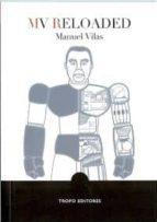 mv reloaded manuel vilas 9788496911369