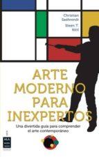 arte moderno para inexpertos christian saehrendt 9788496924369