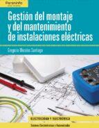 gestion del montaje y mantenimiento de instalaciones electricas-gregorio morales santiago-9788497322669