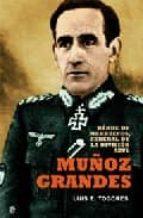 muñoz grandes: heroe de marruecos. general de la division azul-luis e. tugores-9788497346269