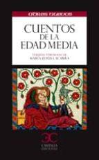 cuentos de la edad media-maria jesus lacarra-9788497404969