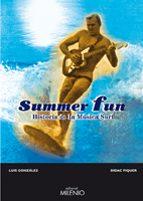 summer fun: historia de la musica surf-luis m. gonzalez-9788497432269