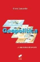 geopolitica yves lacoste 9788497566469