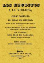 los eruditos a la violeta (reprod. facsimil de la ed. de paris, 1 827) jose de cadalso 9788497610469