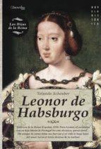 leonor de habsburgo yolanda scheuber 9788497637169