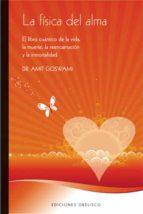 la fisica del alma-amit goswami-9788497775069