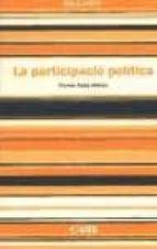 la participacio politica (vull saber)-ferran saez mateu-9788497885669