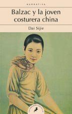balzac y la joven costurera china-dai sijie-9788498387469