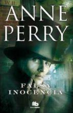 falsa inocencia-anne perry-9788498728569