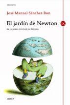 el jardin de newton-jose manuel sanchez ron-9788498924169