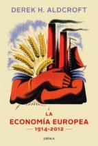 historia de la economia europea (nueva edicion ampliada)-derek h. aldcroft-9788498925869