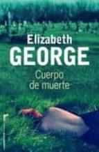cuerpo de muerte elizabeth george 9788499181769