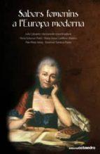 Sabers femenins a l europa moderna Compartir descarga de libros