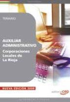 auxiliar administrativo corporaciones locales de la rioja. temari o-9788499371269