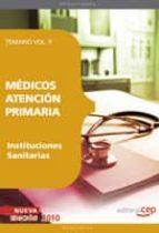 MEDICOS ATENCION PRIMARIA DE INSTITUCIONES SANITARIAS. TEMARIO VO L. V