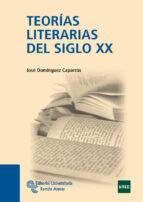 teorias literarias del siglo xx-jose dominguez caparros-9788499610269