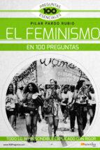 el feminismo en 100 preguntas-pilar pardo rubio-9788499678269