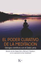 el poder curativo de la meditacion jon kabat zinn richard davidson 9788499882369