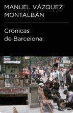 CRÓNICAS DE BARCELONA (COLECCIÓN ENDEBATE)