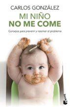 mi niño no me come-carlos gonzalez-9788499981369