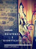 esistenza e significato (ebook) 9788827510469