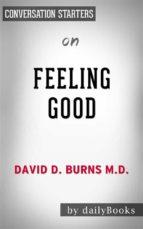 feeling good: by david burns | conversation starters (ebook) david d. burns 9788827533369